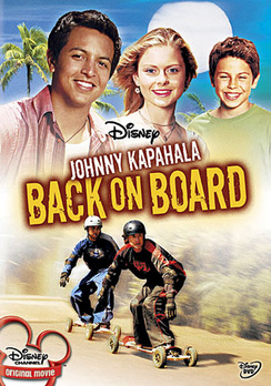 Disney's Johnny Kapahala - Back On Board